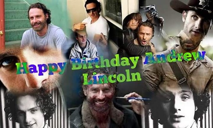 Happy 44th birthday Andrew Lincoln