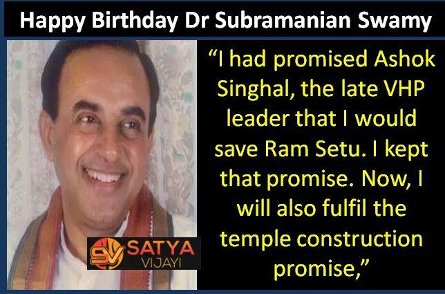 Happy Birthday Dr. Subramanian Swamy
