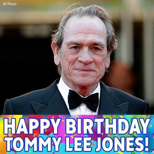 Happy Birthday, Tommy Lee Jones!