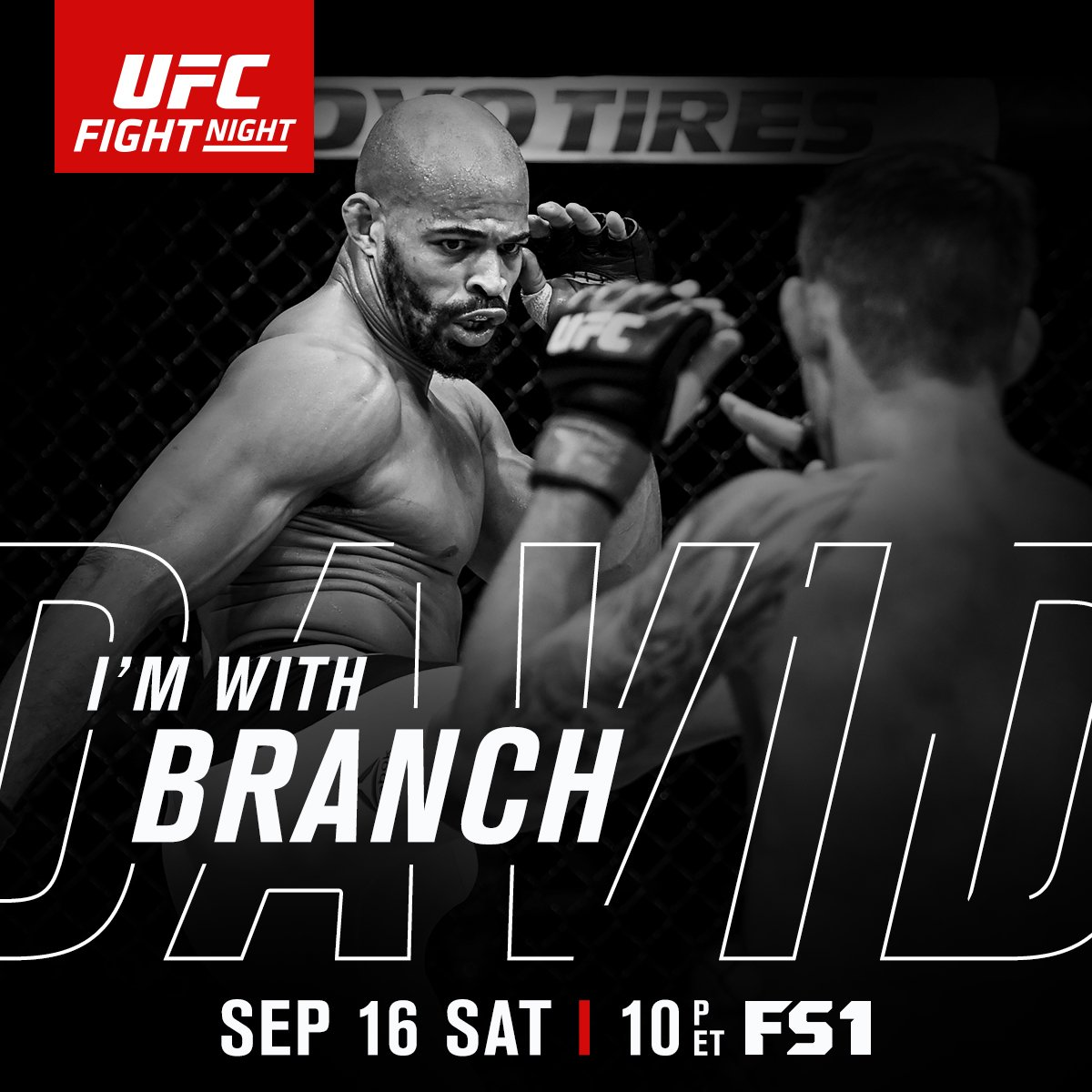RT if you're w/ @DavidcBranchMMA at #UFCPittsburgh | Saturday, Sept. 16 | LIVE & FREE on @FS1!! https://t.co/lwqxtC6za4