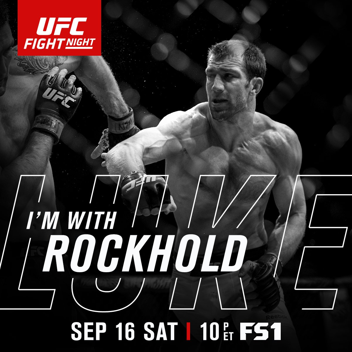 RT if you're w/ @LukeRockhold at #UFCPittsburgh | Saturday, Sept. 16 | LIVE & FREE on @FS1!! https://t.co/XOzKn7h89u