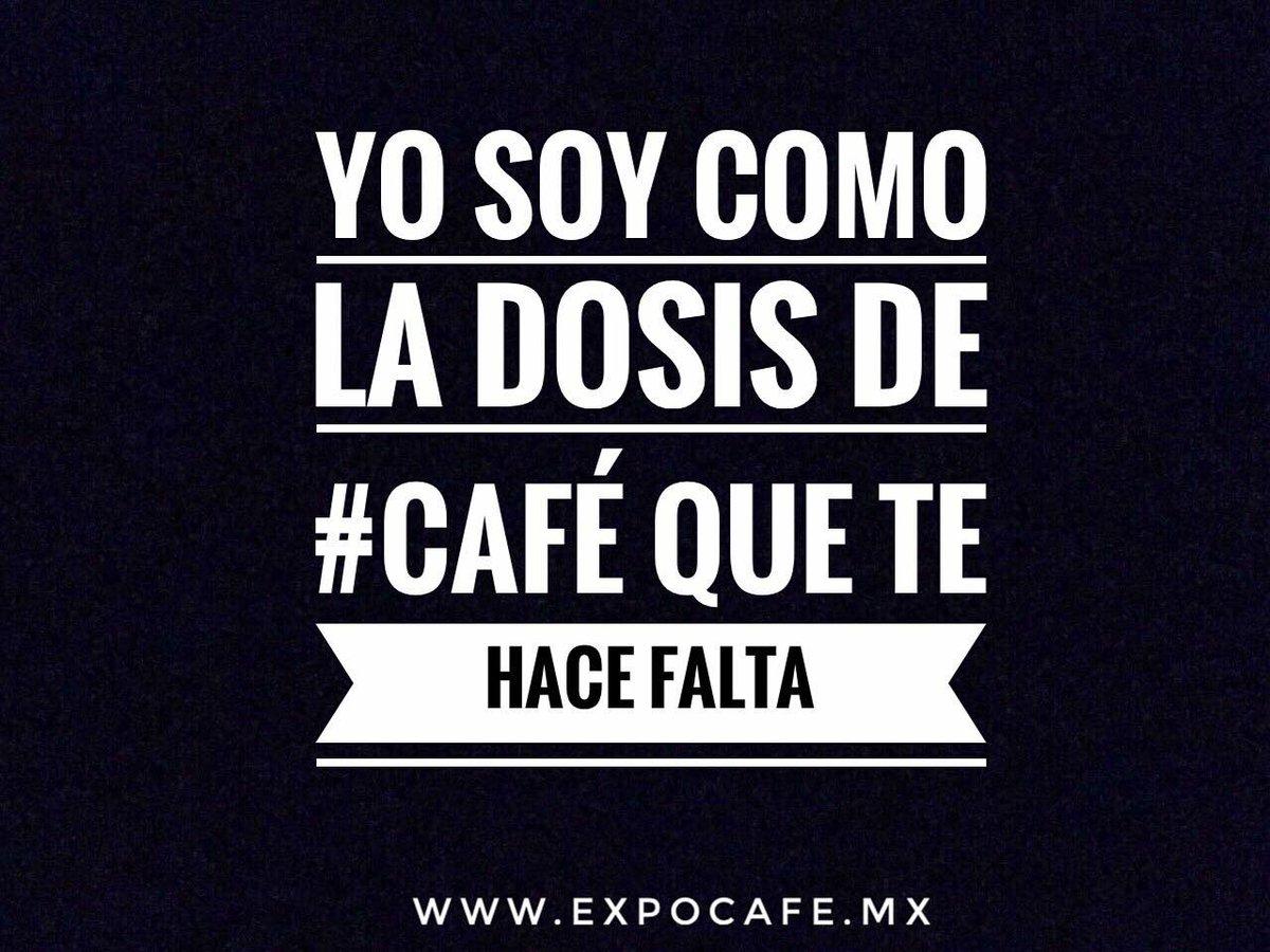 RT @expocafe: Yo soy como la dosis de café que te hace falta... https://t.co/xn3f68qKoR