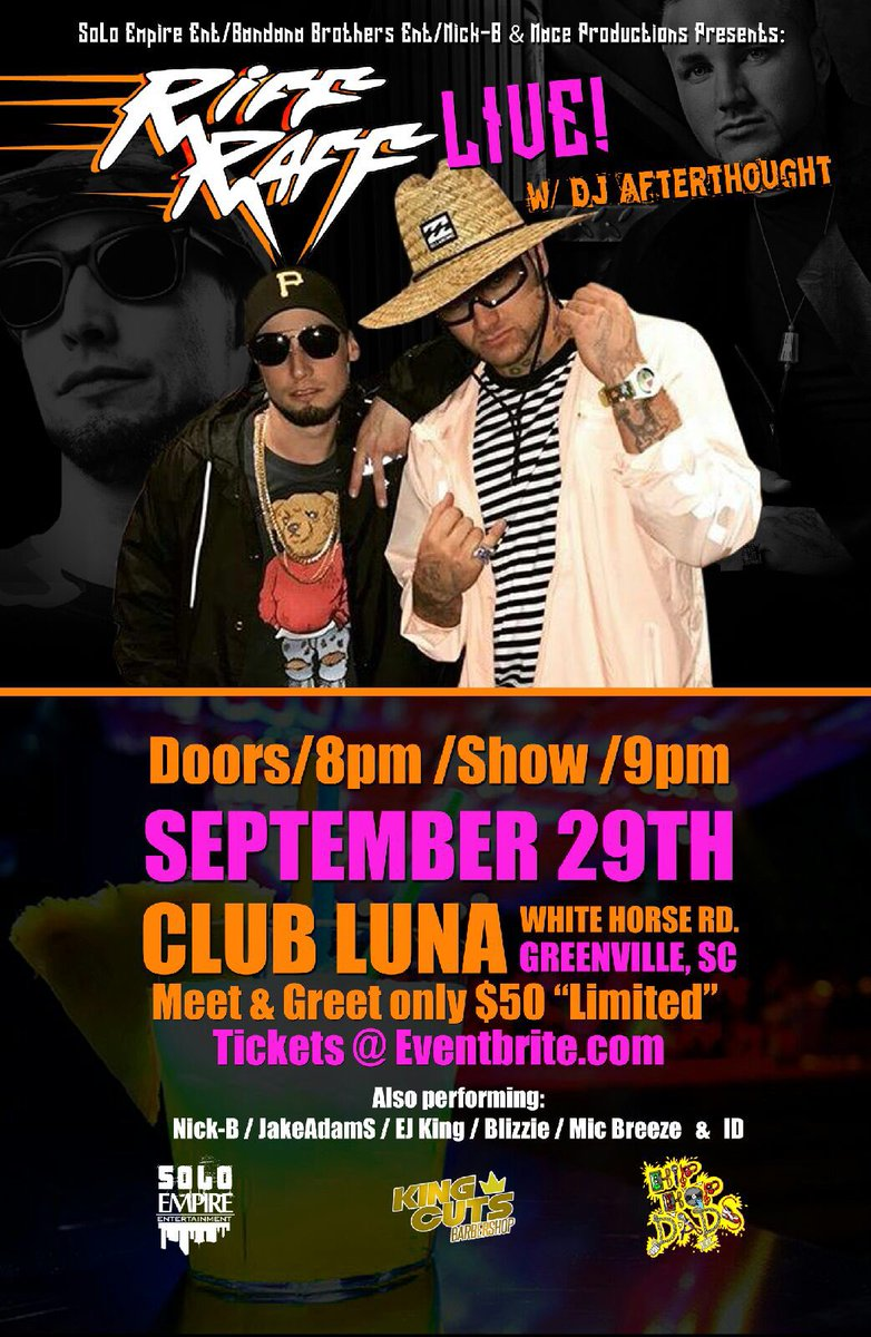 Riff Raff Dj Afterthought September 29 Club Luna Greenville Sc