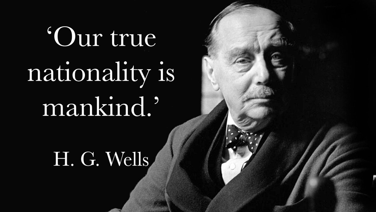 'Our true nationality is mankind.' H. G . Wells, born #OnThisDay in 18...
