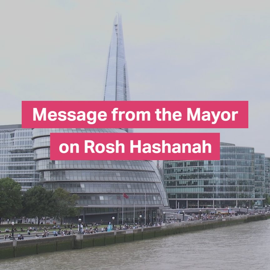 Happy Rosh Hashanah to the Jewish community in London and all those celebrating around the world. Shanah Tovah https://t.co/Jtwt8JzHQt