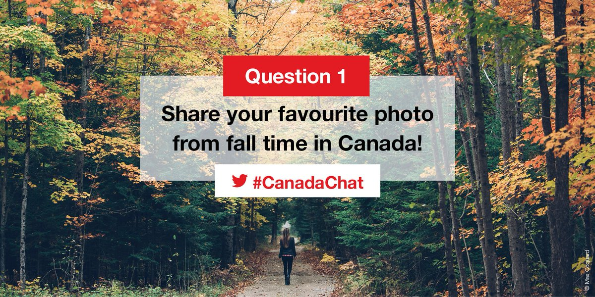 📷 Q1. Share your favourite photo from fall time in Canada! #CanadaChat...