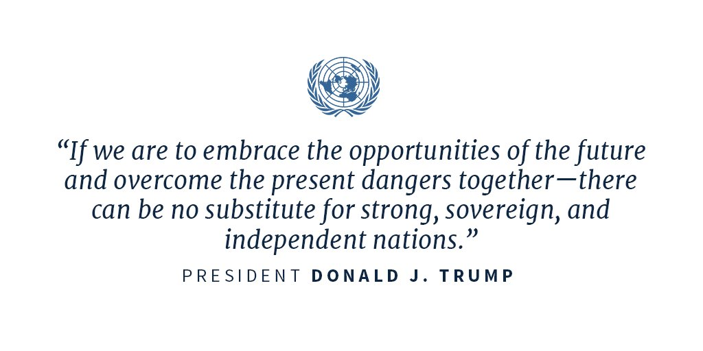 '...there can be no substitute for strong, sovereign, independent nations.' https://t.co/ZPJqPHsDnS #UNGA https://t.co/LosjWE5wjn