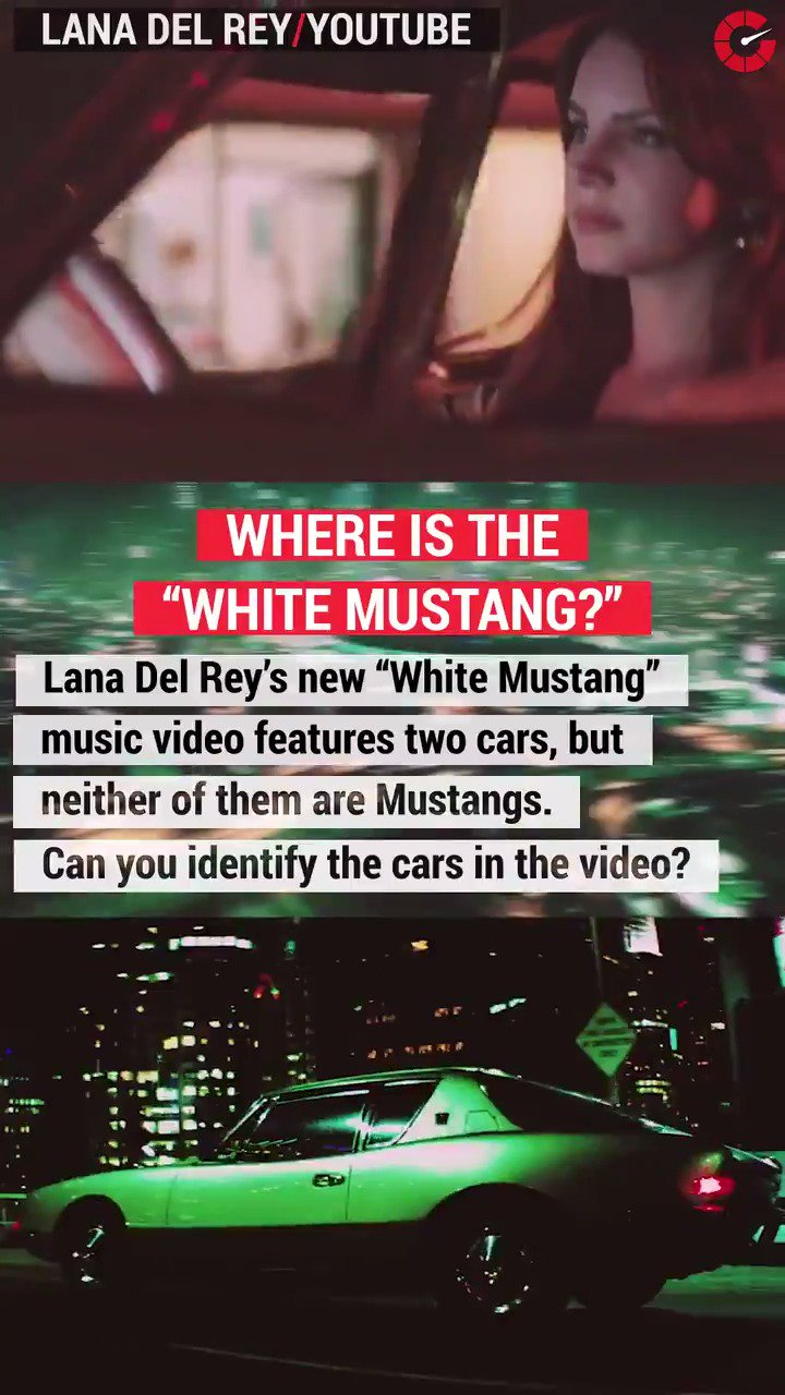 @TheRealAutoblog: Where's the #WhiteMustang @LanaDelRey? Oh well, can you guess what cars it does feature? https://t.co/JUUkGAUfZG