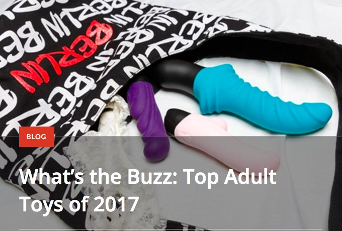 NEW BLOG: Find out which #sextoys (https://t.co/5HN3p40ioq) are topping bestseller charts in 2017! https://t