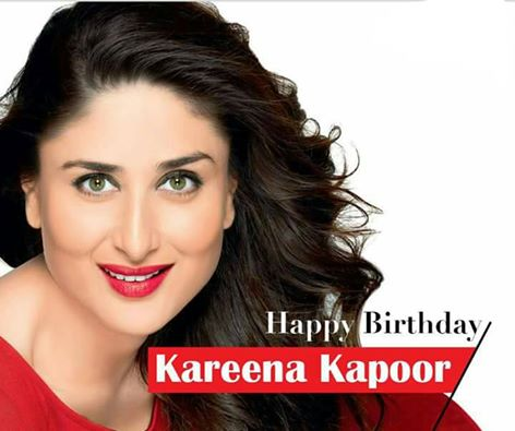 Happy Birthday to Kareena Kapoor