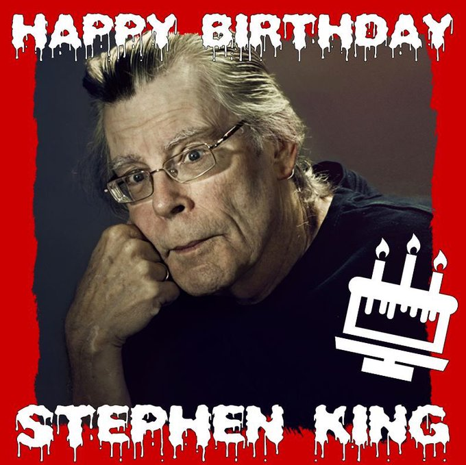 Happy birthday to best author of horror all time Mr Stephen King
