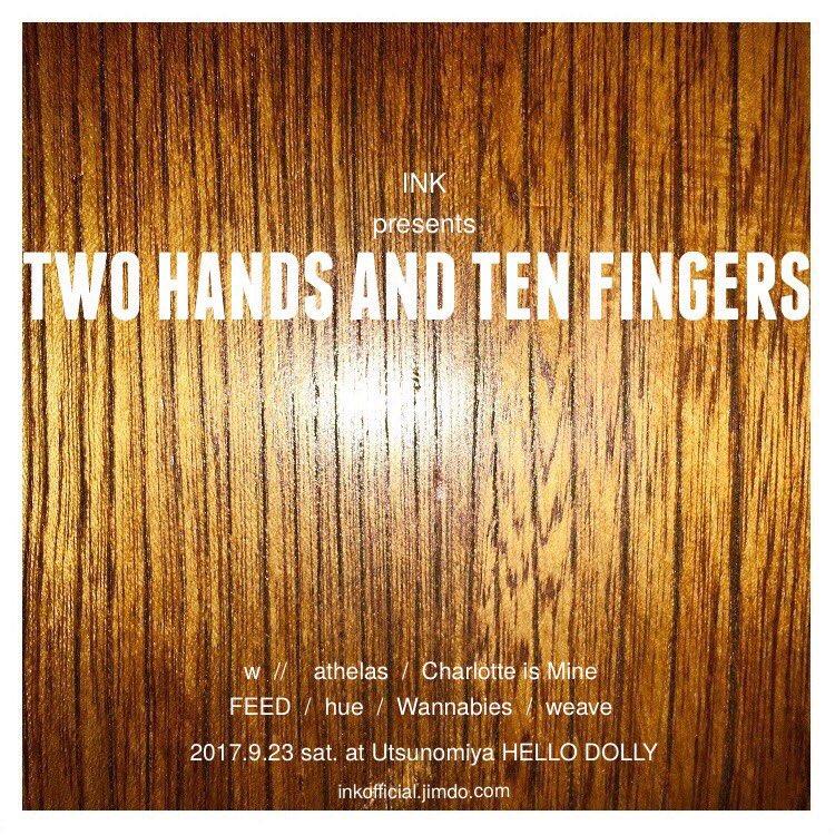 """《明日!》INK pre. """"TWO HANDS AND TEN FINGERS"""" @宇都宮HELLO DOLLYシャー"""