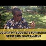 Ugunja MP suggests formation of interim government