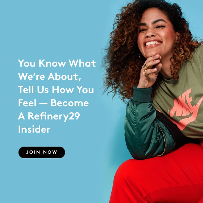 @refinery29: Interested in joining our network of R29 insiders? We'd love to hear from you.  https://t.co/9ObOPJCpTJ https://t.co/rFUfgNCMwd