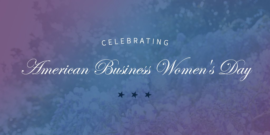 Celebrating American Business Women's Day: https://t.co/hIf80B6Rye https://t.co/Poqc37F9Fl