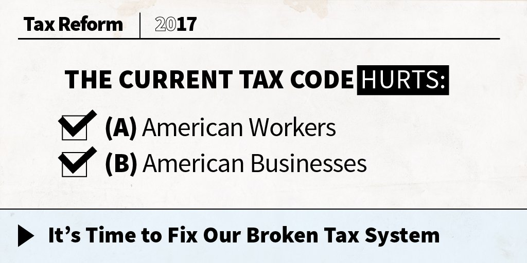 The current tax code hurts American workers and American businesses. It's time to fix our broken tax system. https://t.co/FrvLidGdBB