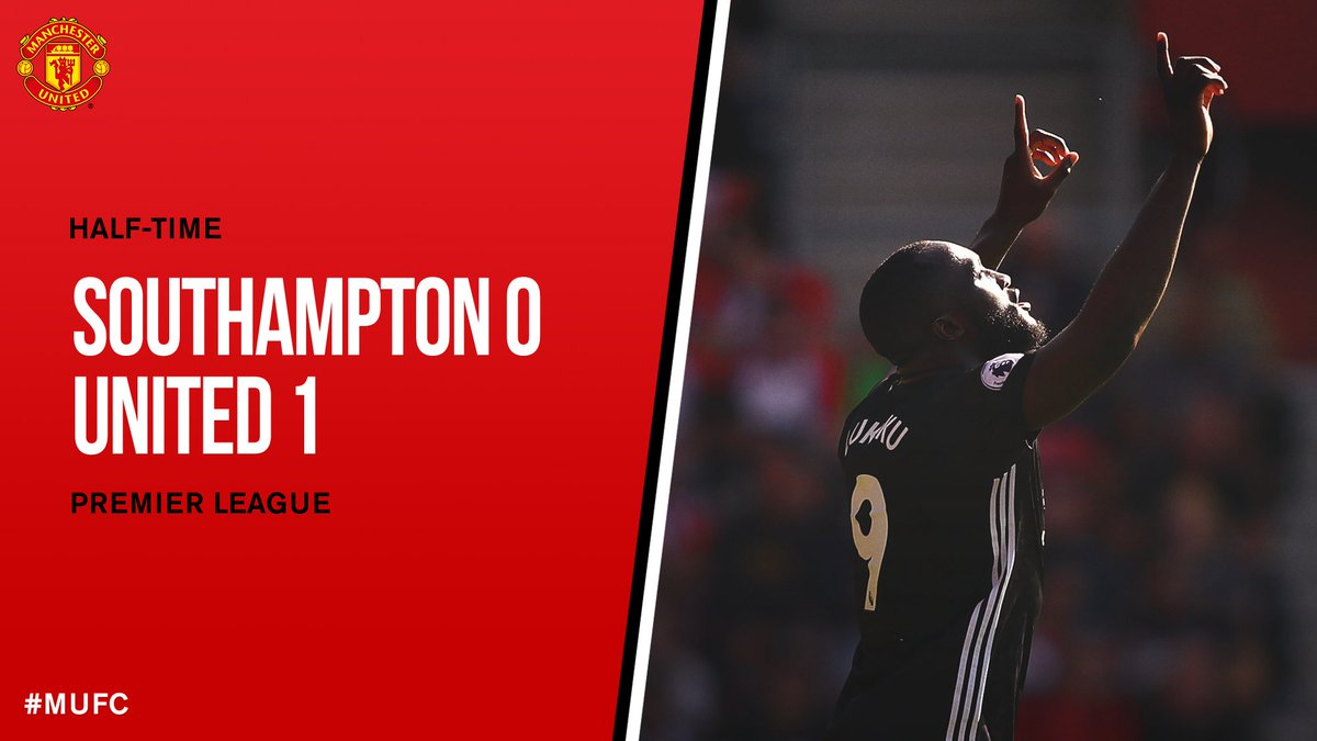 HT: Southampton 0 #MUFC 1. So far, so good! We lead at the break thank...