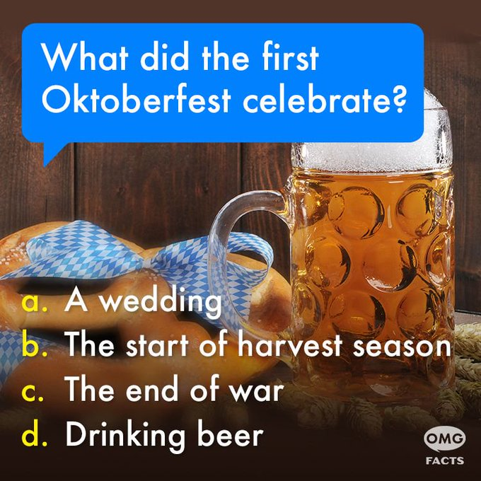 @OMGFacts: It's Oktoberfest in Germany! Do you know the huge festival's origin? Check back later today for the answer. https://t.co/8rowkpwHPU