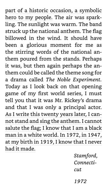 I'm reminded that veteran/American icon Jackie Robinson concluded the preface to his autobiography this way