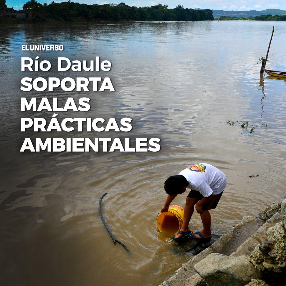El río Daule recibe descargas residenciales, industriales y agrícolas sin tratamiento ►