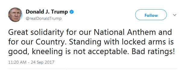 """President Trump tweets that standing for national anthem """"with locked arms is good, kneeling is not acceptable"""""""