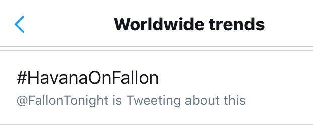 Wow! #HavanaOnFallon is trending worldwide - thanks, guys! #FallonToni...