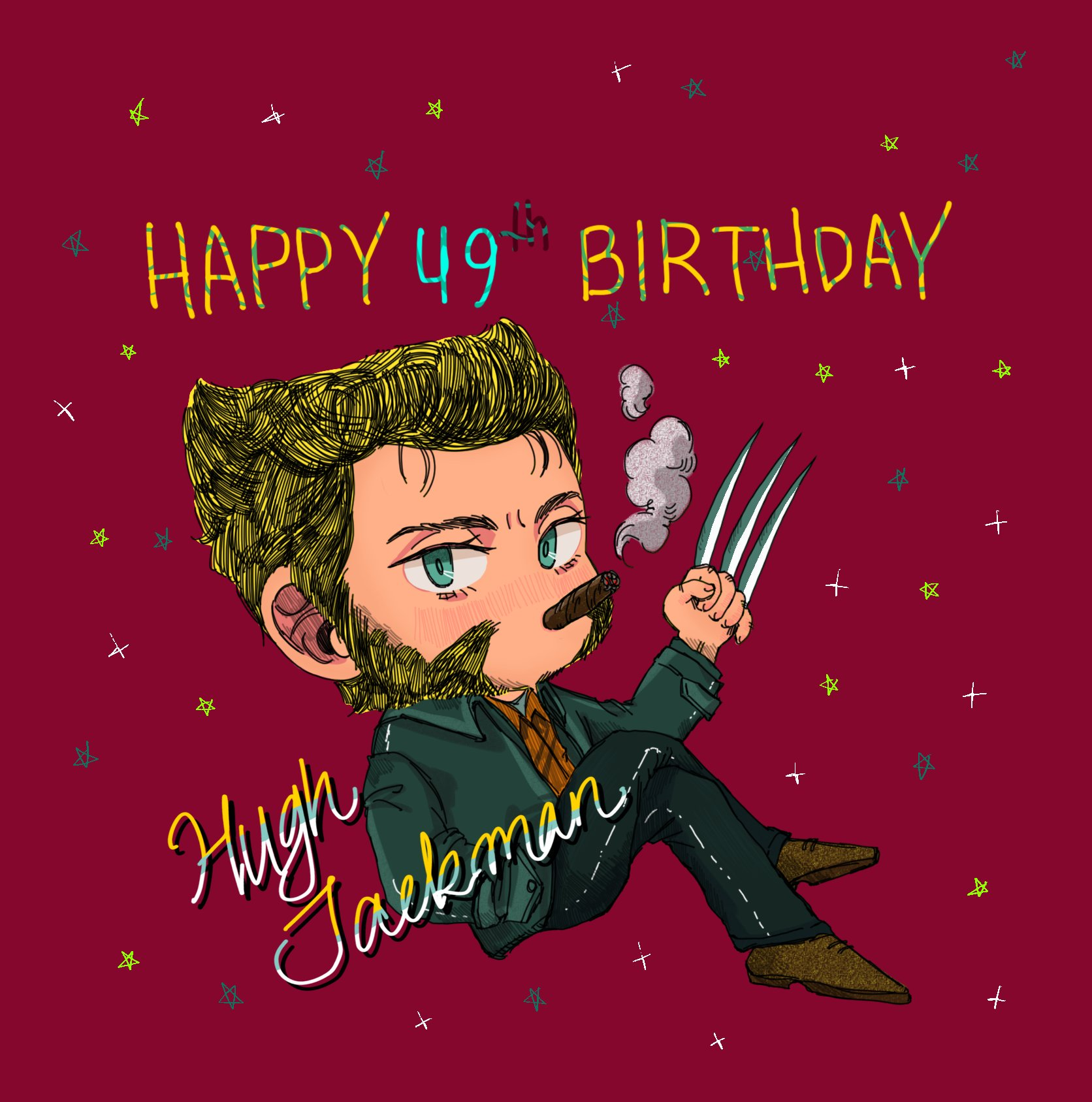OCT 12TH        (?)            ! HAPPY BIRTHDAY HUGH JACKMAN my one and only Wolverine