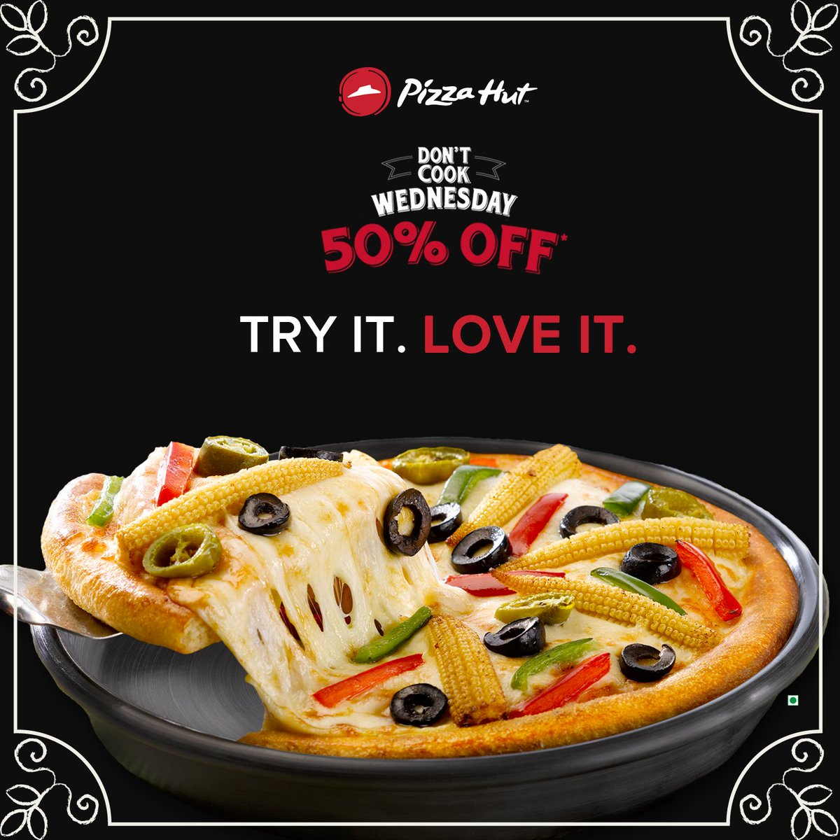 You can never say no to DontCookWednesday. Get 50 Off on medium pan pizzas. Order now https t.co 6lAzKbH1PH https t