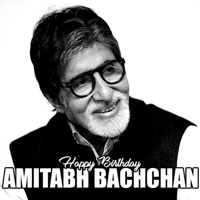 Happy Birthday to Amitabh Bachchan ,Big B wants good health and longevity