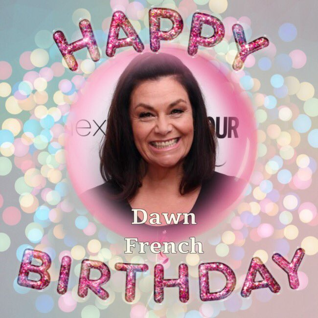 Happy Birthday to Dawn French, Luke Perry, Daryl Hall, Mark Chapman, Al Atkins & David Randall