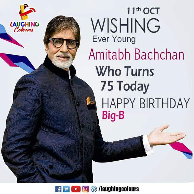 *Happy Birthday* *Many Many Happy Returns Of The Day*     Mr. Amitabh Bachchan Sir, Big-B The Big Star.