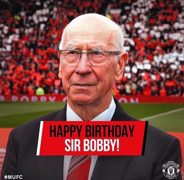 We just say make we wish Sir Bobby Charlton Happy Birthday!