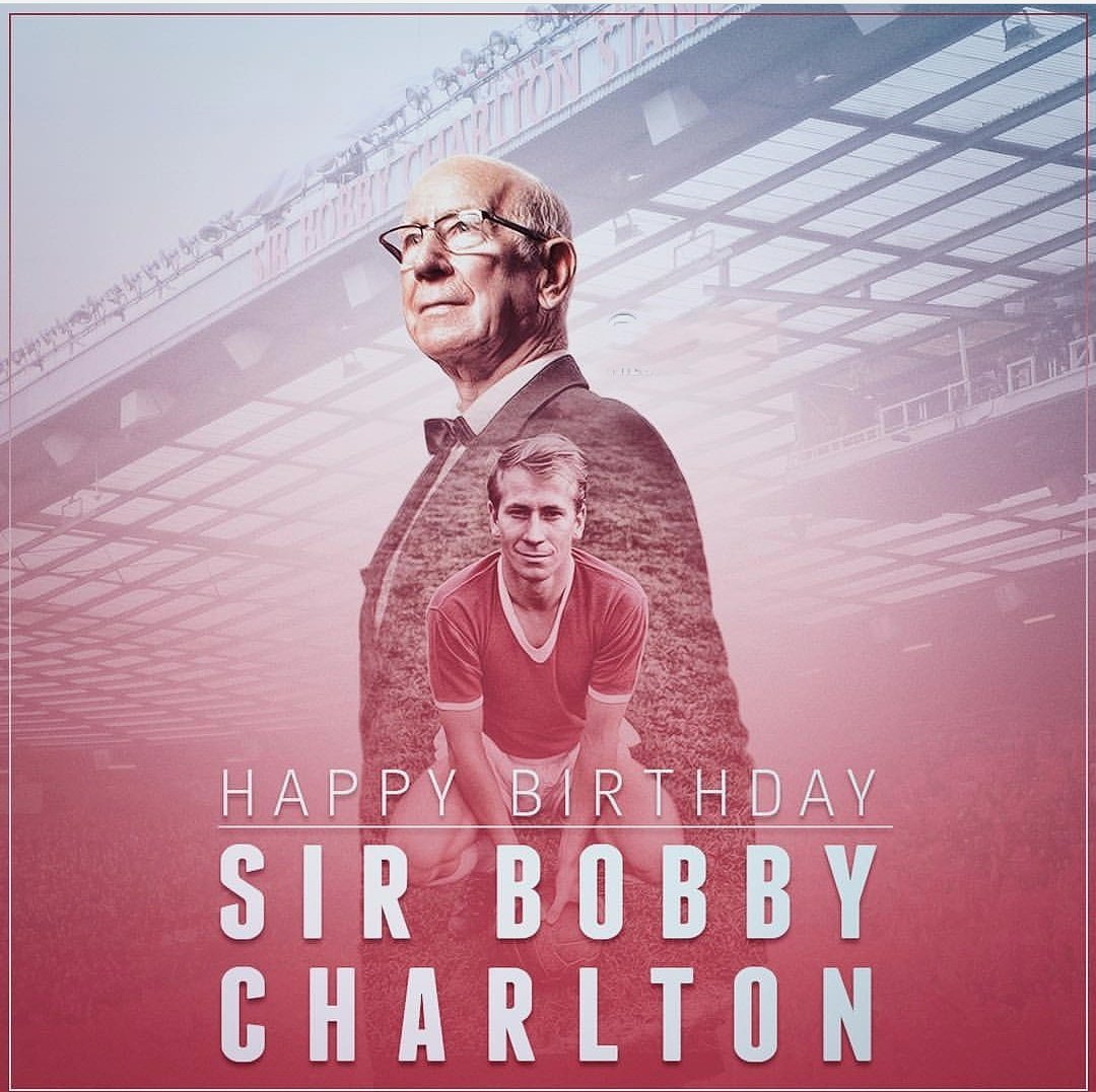Happy 80th Birthday to Manchester Utd and England legend Sir Bobby Charlton, the most famous over of all time.