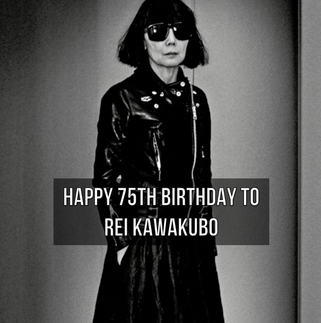 Happy birthday to Rei Kawakubo�� https://t.co/llEhh66Ifg