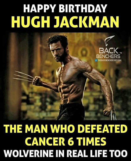 Happy Birthday Wolverine ... Hugh Jackman ...