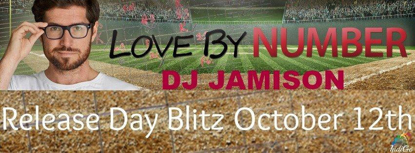 Release Day Blitz: Love by Number by DJ Jamison + Exclusive Excerpt & Giveaway! https://t.co/KLOJZvp0vY https://t.co/Xi4ubftRua