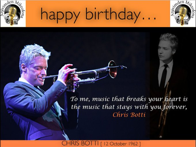 Happy birthday Chris Botti Born on this day in 1962.