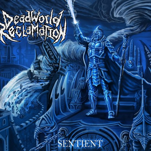 https://t.co/RBdx6A7pTo Dead World Reclamation - Sentient [2017] Technical Melodic Death Metal.. https://t.co/YBFhoUNmfz