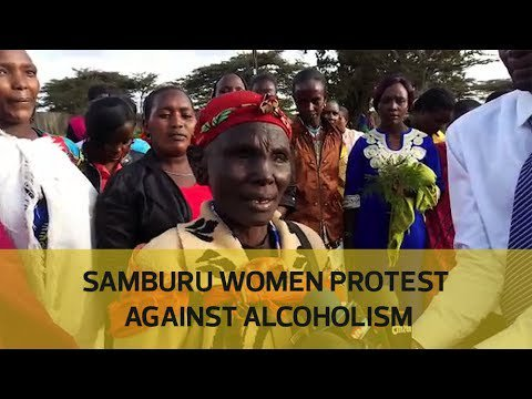 Samburu women protest against alcoholism