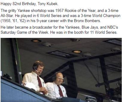 Happy Birthday Tony Kubek, excellent SS and longtime MLB broadcaster