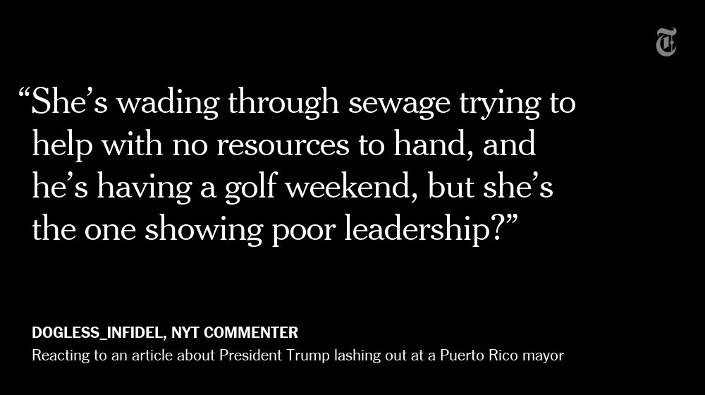 An NYT reader reacts to President Trump accusing a Puerto Rico mayor of poor leadership https://t.co/jOdMVUJWd6 https://t.co/2fcqe8KBGf