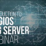 Introduction to Nagios Log Server Webinar - Dauer: 55 Minuten