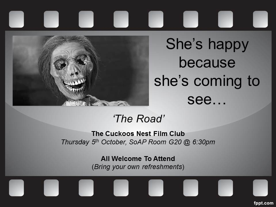 test Twitter Media - A reminder that the SoAP film club 'the Cuckoos Nest' will launch tonight with The Road at 6.30 in CEC G20. Bring your own refreshments! https://t.co/YNx6MMOlnw
