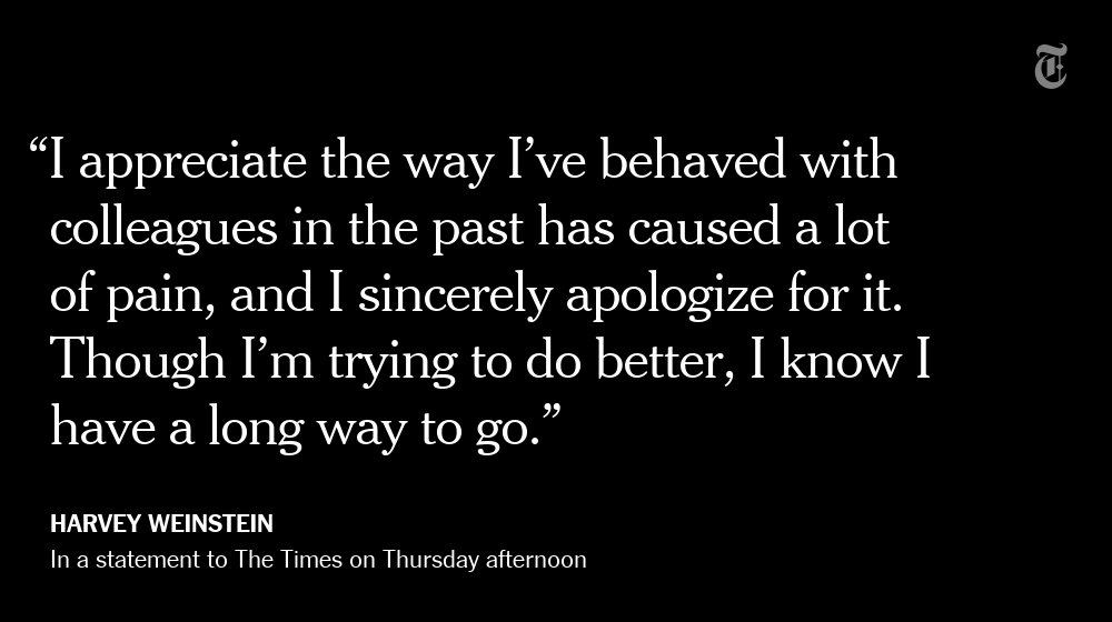 Harvey Weinstein's statement to The New York Times https://t.co/XfP0tdpSgK https://t.co/S9etcLN5Hb