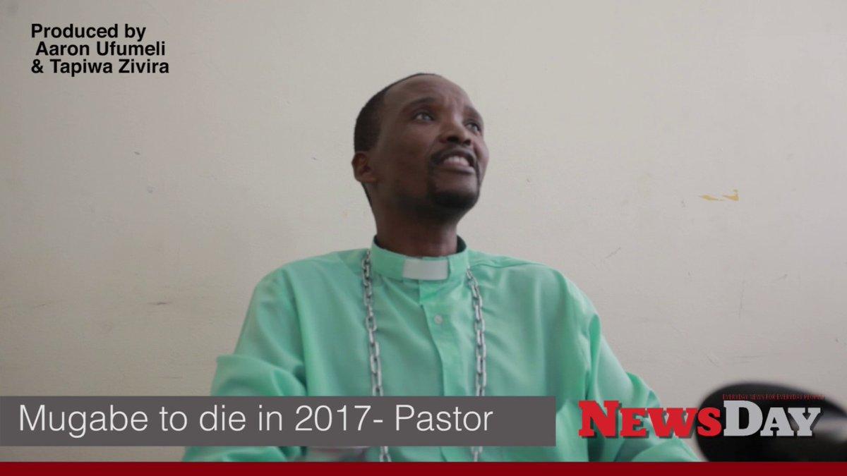 Mugabe to die in October 2017- Zimbabwe Pastor Mugadza