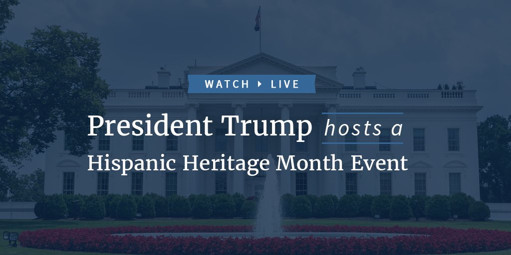 Watch LIVE as President Trump hosts a Hispanic Heritage Month event: https://t.co/vyrU1XEGLV https://t.co/XmZjPJLvJ4