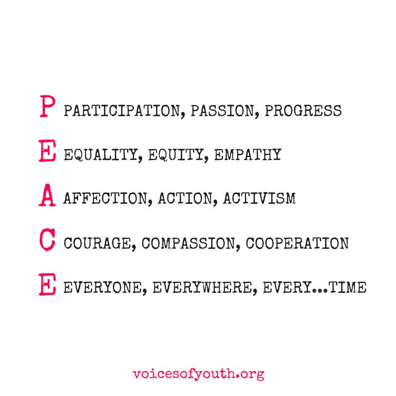 P.E.A.C.E.   From @voicesofyouth  - our channel by youth, for youth. RT https://t.co/ccpjKO5B8y