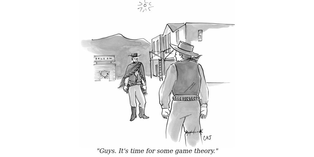 """""""Guys. It's time for some game theory."""" #gametheory https://t.co/YZCH5OAkbS"""