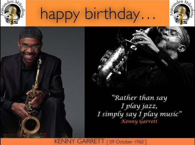 Happy birthday to Kenny Garrett Born on this day in 1960.