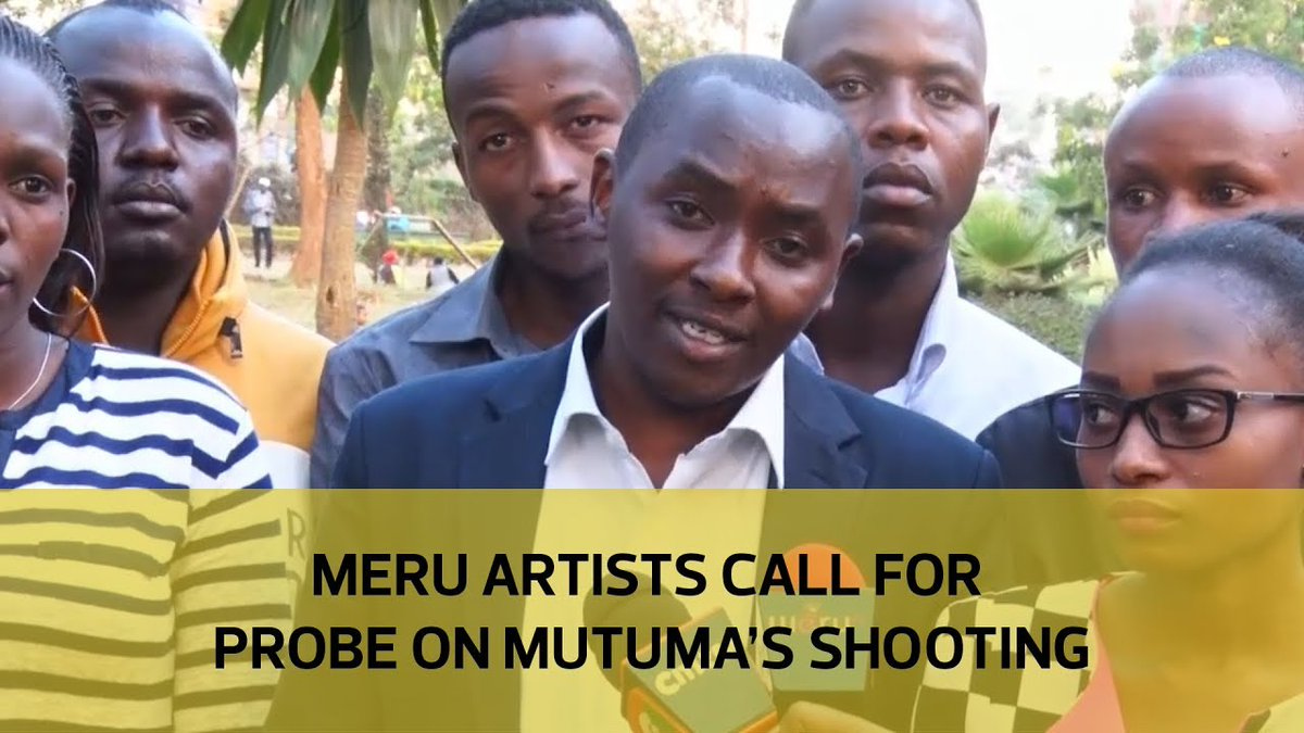 Meru artists call for probe on Mutuma's shooting